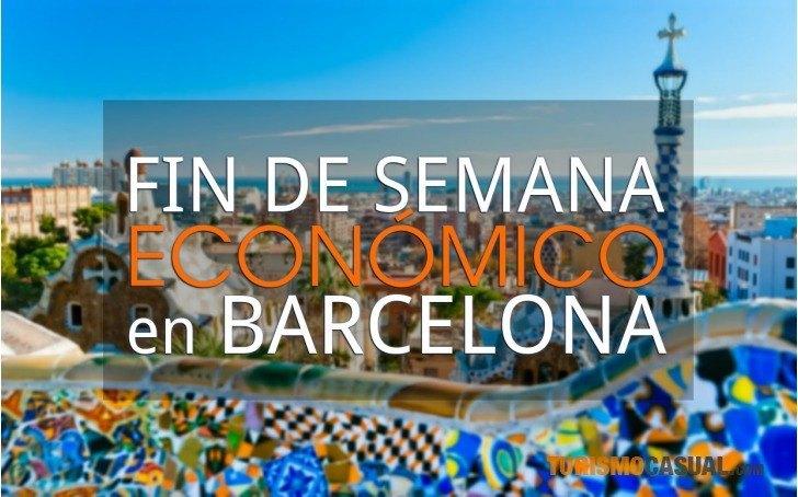 Un fin de semana econ mico en barcelona - Donde pasar un fin de semana romantico en espana ...