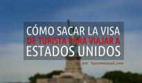 Cómo sacar la VISA para EEUU en Argentina